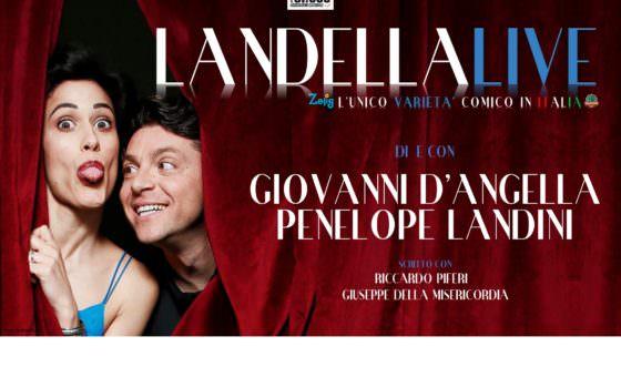 Landella Live, Giovanni D'Angella e Penelope Landini